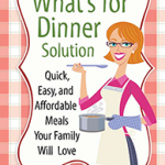 The What's for Dinner Solution - small